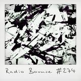 Radio Bounce #274 (w/ Reggie B, Jurassic 5, Skizzy Mars, Scarf Face, Delakeys ..)