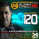 #SuperCapsulaMix - #Volumen 120 - by @DjMikeRaymond