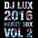 2016 Party Mix Vol.2