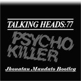 Talking Heads-Pyscho Killer (Jhonatan Mandato Bootleg)