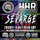 Sevarge - HouseHeadsRadio - 19.05.2017