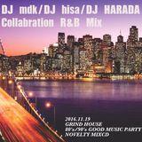 DJ HISA & DJ HARADA & DJ mdk Collaboration R&B Mix