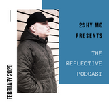 The Reflective Podcast - February 2020