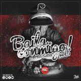 Baila Conmigo Vol. 1 ft. Don Chezina