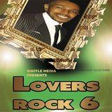 Lovers Rock Vol 6 - Chuck Melody