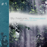 By Nature, Showcase #1 with Neon Discharge (12/13/13)