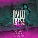 Overdose Chill Mixtape - Mixed by Patrick Clark - Hosted by Dirty Beats Paris