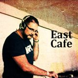East Café Tribute mixed by Ginger Vag