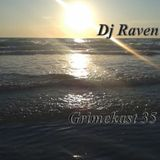 Stripper Cat Ransom presents: The Grimekast 35 (Deep Dubstep) (Dj Raven)