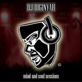 Diginyah Mind and Soul Sessions 4.6.17