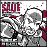 Salif The First Black Viking & DJ Silence - The Black Viking Cronicles (2011)
