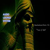 "Audio Lounge System - Nebuchadnezzar Diaries Vol.1 ""Tower of Babel"""