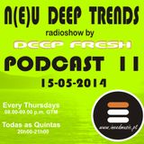 N(E)U DEEP TRENDS - Episode 11 - Mixed by Deep Fresh