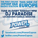 SPECIAL LOVELY LOCKDOWN SESSIONS For POWER RADIO CYPRUS with Dj PARADISE