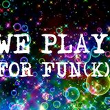 WE PLAY FOR FUN(K) - live at Brass Monkey - 07.11.15