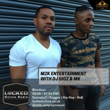 M2K Entertainment live on Locked Online 20.08.18 8pm - 10pm gmt