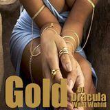 196 WAEL WAHID (DJ DRACULA) - Gold