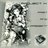 Project K: Past and Present (2002)