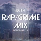 Rap,Hip Hop,Grime mix 2019 #DJLV