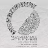 November Tale, Written By So Sense