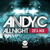 ANDY C - ALL NIGHT MIX 2014 RAM Records