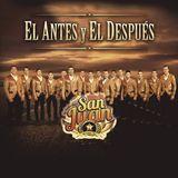 La Poderosa Banda San Juan El Antes Y El Despues