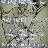 WHMPH 2017 Vol.2 KAOS radio Austin Mosh Pit Hell of Metal Punk Hardcore w doormouse dmf