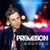 Premeson - Dropped - Episode #16