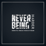 Never being Harder vol 75 (My alltime Favorits part 1)