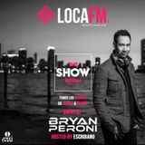 Bryan Peroni Guest Mix Loca FM The Show Room Ibiza