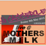 Live@MothersMilk-PUMP SESSIONS-Friday 8th May 2015-3off3