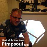 Pimpsoul - Pieci Klubi Non Stop 10.5.2014