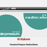 Female:Pressure Radio:Show mixed by Kritzkom