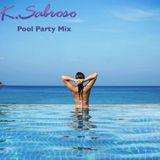 "K. Sabroso - ""Pool Party Mix"""