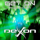 GET ON ! Psytrance Mix by Devon-X
