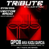 Qpdb Tribute @ Vector Radio #187 - Mixed by Dj Alex Strunz - 27-08-2016