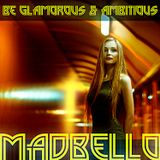 Be Glamorous & Ambitious
