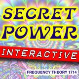 """Frequency Theory 1714 """"Secret Power Interactive"""""""