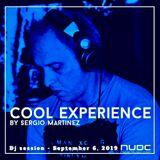 "Sergio Martínez presents ""Cool Experience""- Nube Music Radio - Dj session - September 6, 2019."