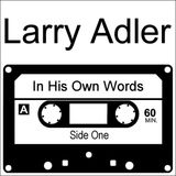 Larry Adler - In his own words