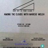 Among The Clouds With Marcus Welsh: Episode 8 - Autumn