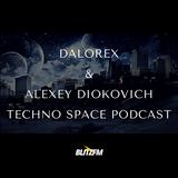 DALOREX & Alexey Dikovich - Techno Space Podcast