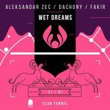 Dachony Wet Dreams Club Tunnel 21.01.2017.