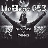 UpBeat 053 (The Dark Side of Dennis) Mixed by DJ Dennis