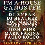 DJ Sneak b2b Doc Martin @ I'm a House Gangster - BPM Festival 2015 11-01-15