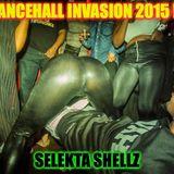 SELEKTA SHELLZ DANCEHALL INVASION 2015 (PARENTAL DISCRETION)