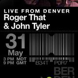 Roger That & John Tyler - Beatport Live Stream from Denver office