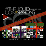The LIQUID CON*SESSIONS Drum & Bass Podcast 005 December 2014 (Re-Mastered)