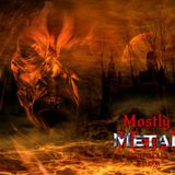Mostly Metal #28 Hell Fire