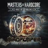 Masters of Hardcore 2019 - Vault of Violence | Warmin'Uptempo Mix